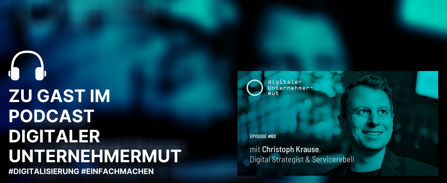 Podcast Digitaler Unternehmermut Christoph Krause Servicerebell